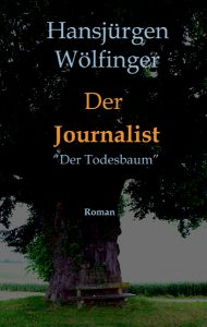 "Book Cover: Roman Der Journalist ""Der Todesbaum"""