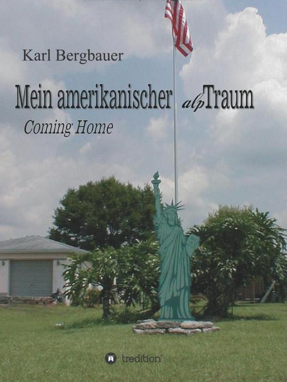 Book Cover: Mein amerikanischer alpTraum: Coming Home