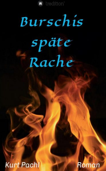 Book Cover: Burschis späte Rache