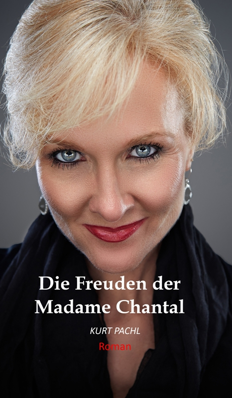 Book Cover: Die Freuden der Madame Chantal