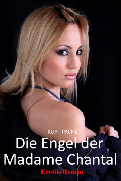 Book Cover: Die Engel der Madame Chantal