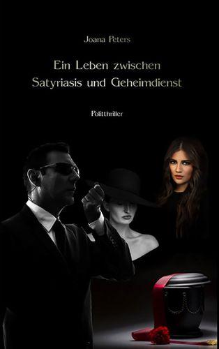 Book Cover: Ein Leben zwischen Satyriasis und Geheimdienst